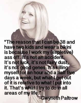 Gwyneth Paltrow quote about fitness