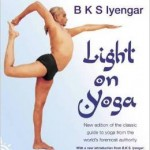 Light on Yoga The Definitive Guide to Yoga Practice Paperback by B. K. S. Iyengar