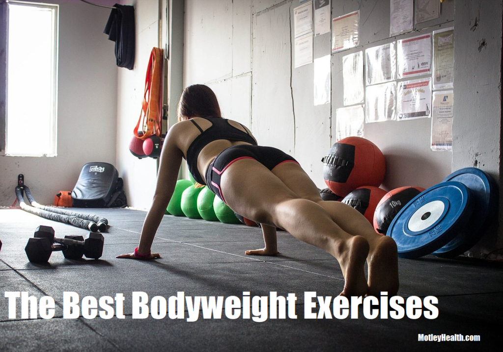The Best Bodyweight Exercises
