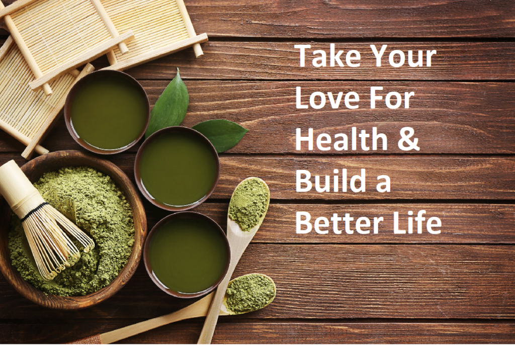 Taking Your Love For Health & Building A Better Life