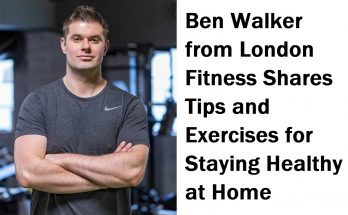 Ben Walker shares home fitness tips