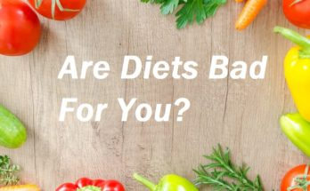 Are Diets Bad For You